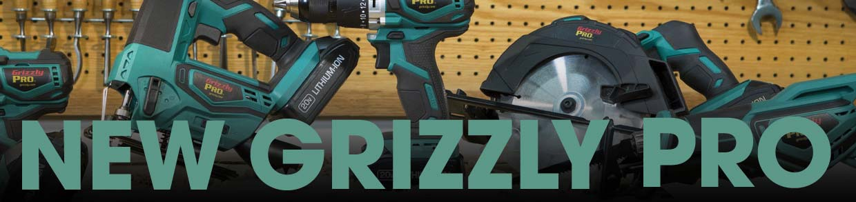 NEW Grizzly Pro